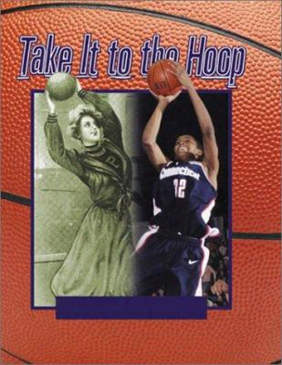 Take It To The Hoop: 100 Years Of Women's Basketball