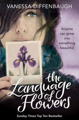 The Language Of Flowers. Vanessa Diffenbaugh
