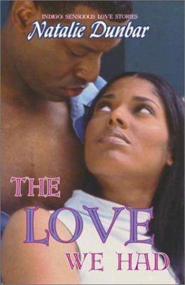 The Love We Had