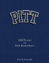 Pitt: 100 Years of Pitt Basketball