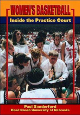 Women's Basketball: Inside The Practice Court