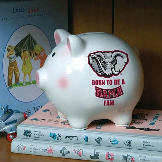 Alabama Crimson Tide Born To Be Piggy Bank
