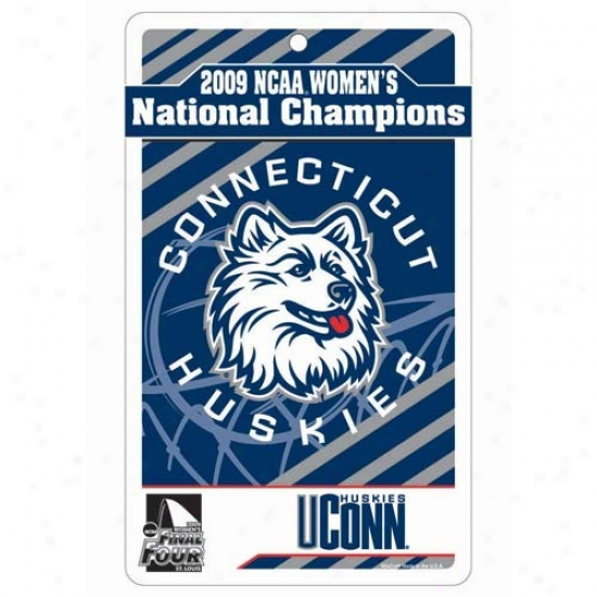 """connecticut Huskies (uconn) 2009 Ncaa Wmen's Basketball National Champions 7"""" X 12"""" Sign"""