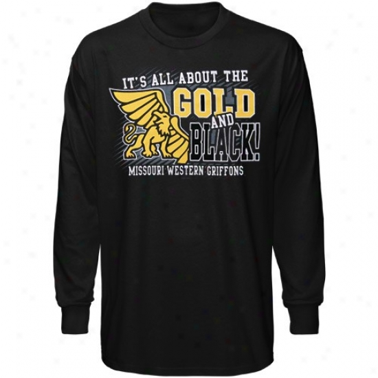 Missouri Western State Griffons Tshirt : Missouri Western State Griffons Black All About Gold & Black Long Sleeve Tshirt