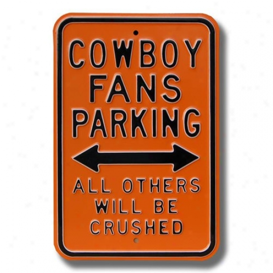 Oklahoja State Cowhoys Orange Crushed Parking Sign