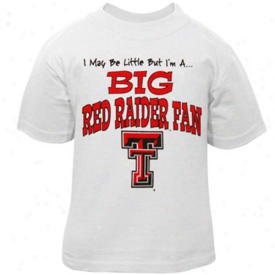 Texas Tedh Red Raiders Tshirt : Texas Tech Red Raidesr Toddler White Big Fan Tshirt