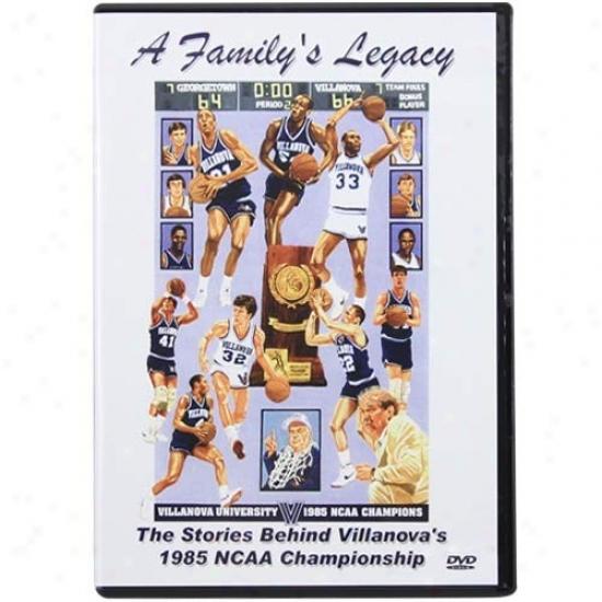 Villanova Wildcats A Family's Legacy: 1985 Ncaa Chqmpionship Dvd