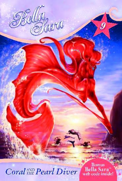 Bella Sara Children's Book - Coral And The Pearl Diver