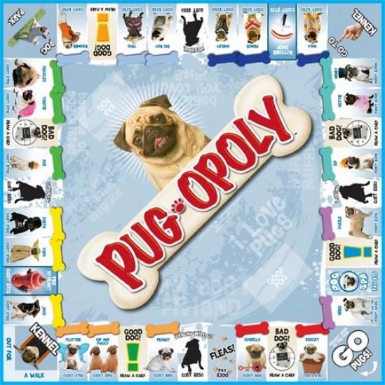 Pug-opoly: A Board Game Of Tail-wagging Fun!