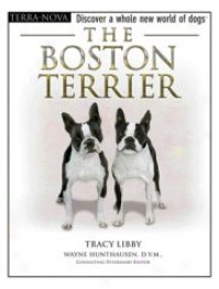 Terra Nova The Boston Terrier Guidebook