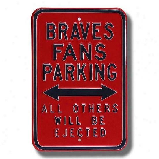 Atlanta Braves Red Parking Sign