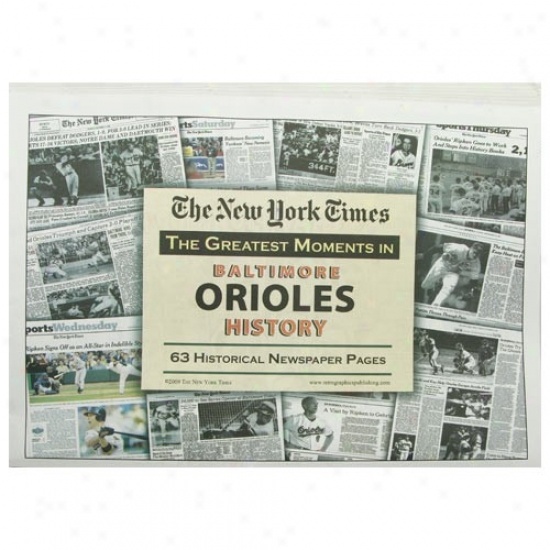 Baltimore Orioles Greatest Moments Newspape5