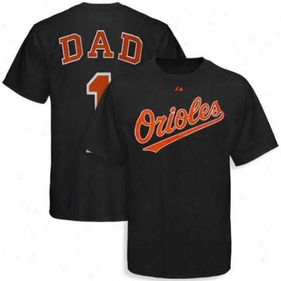 Baltinore Orioles Tee : Majestic Baltimore Orioles Black #1 Dad Tee