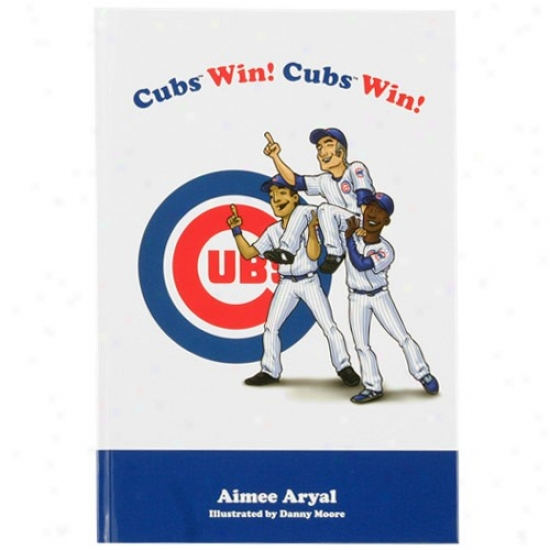 Chicago Cubs Cubs Win, Cubs Win! Children's Hardcover Book