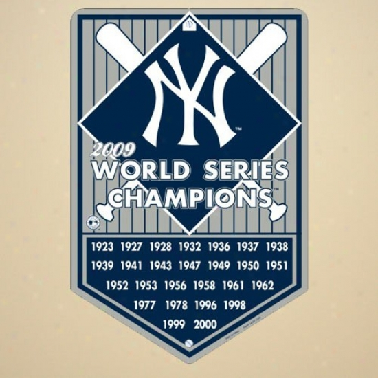 New York Yankees 2009 World Serie sChampions Gray Metal Champion Years Sign