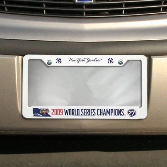 New York Yankees 2009 World Series Champipns White Plastic License Plate Frame
