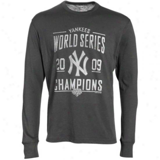 New York Yankees T Shirt : Banner '47 New York Yankees Charcoal 2009 World Series Champions Long Sleeve Premium T Shirt