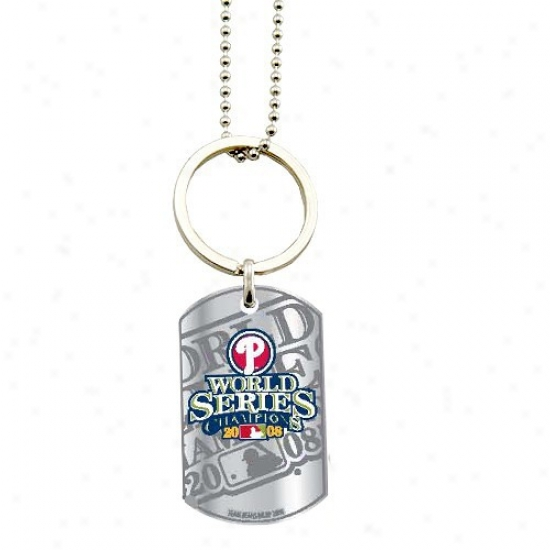 Philadelphia Phillies 2008 World Series Champions Dog Tag