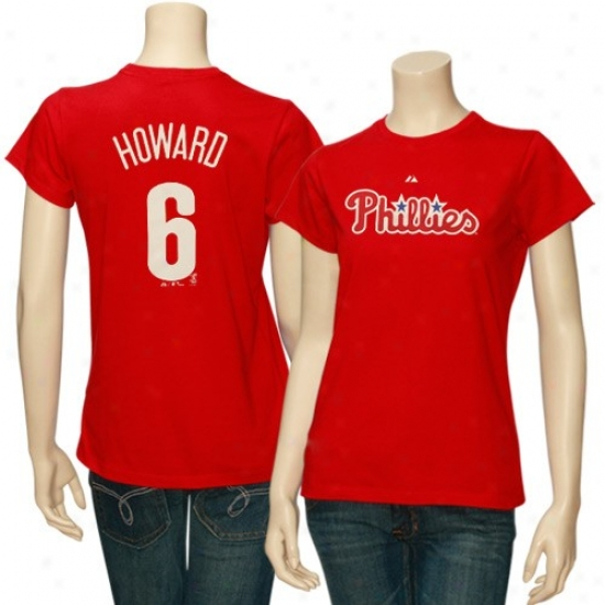 Philadelohia Phillies Tee : Majestic Philadelphia Phillies #6 Ryan Howard Ladies Red Player Tee