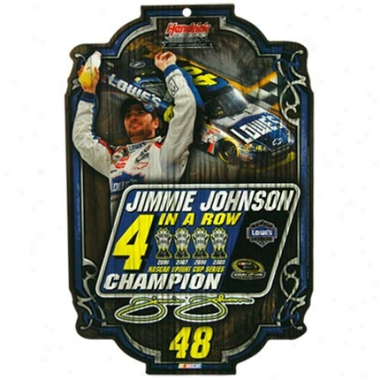 #48 Jimmie Johnson 4x Champ Wooden Sign
