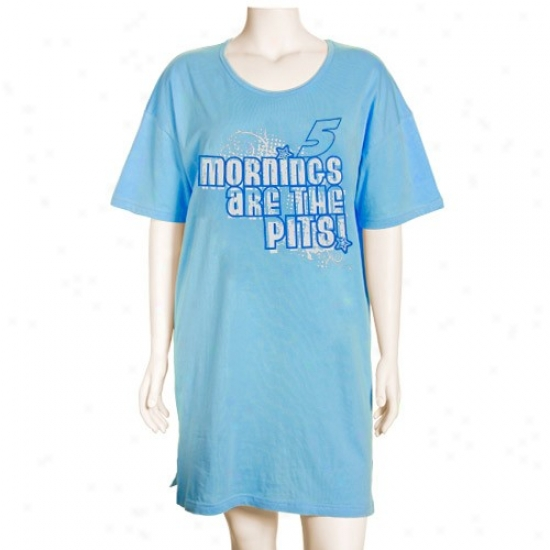 #5 Mark Martin Ladies Light Blue Morniings Are The Pits Nightshirt