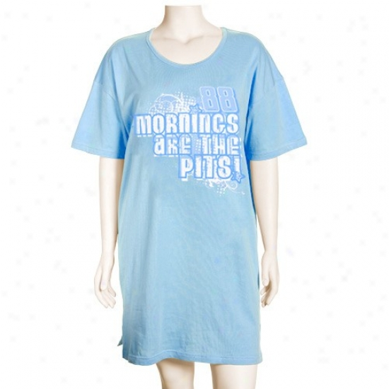 #88 Dale Earnhardt Jr. Ladies Light Blue Mornings Are The Pits Nightshirt