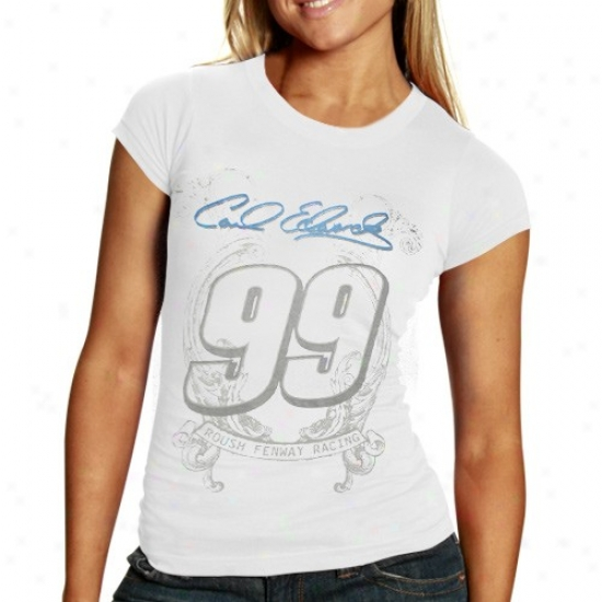 Carl Edwards Shirts : #99 Carl Edwards Ladies White Sassy Shirts