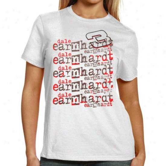 Dale Earnhardt T Shirt : #3 Dale Earnhardt Ladies White Repeat Names T Shirt