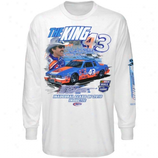 Richard Petty T-shirt : #43 Richard Petty White 2010 Nascar Hall Of Reputation Inductee Mixed Long Sleeve T-shirt