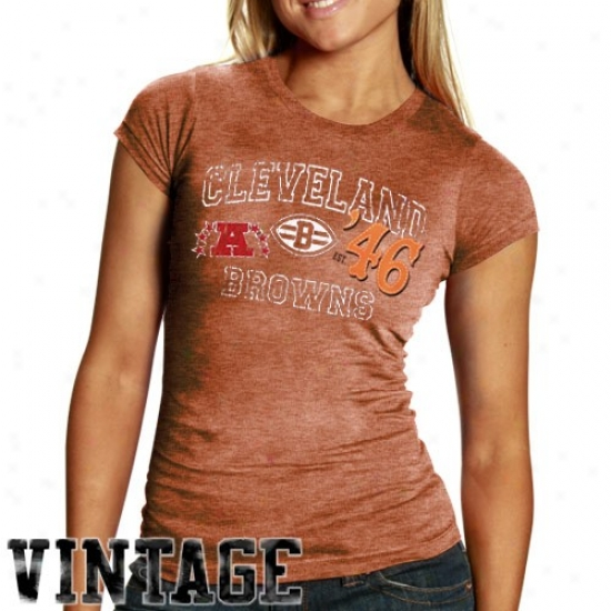 Cleveland Brown Attire: Cleveland Brown Ladies Burnt Orange Triblend Vintage T-shirt