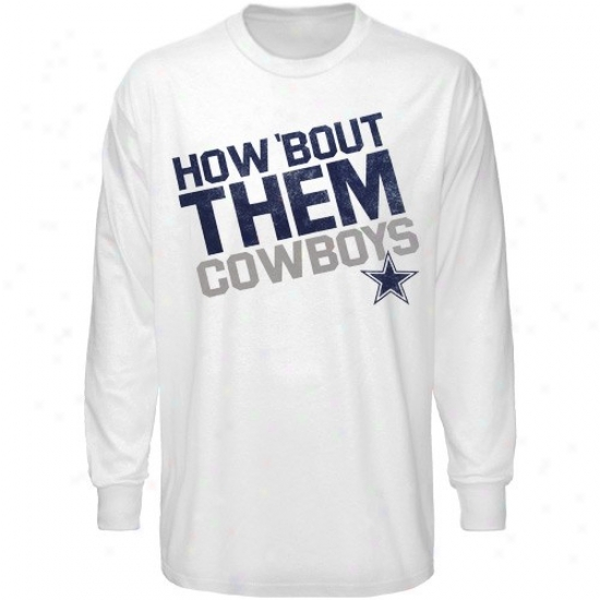 Cowboys Attire: Cowbos White Loud Chant Long Sleeve T-shirt