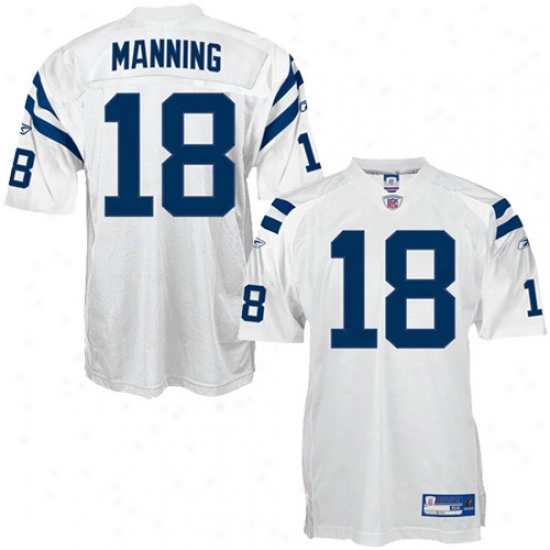 Indianapolis Colt Jerseys : Reebok Nfl Equipment Indianapolis Colt #18 Peyton Manning White Authentic Football Jerseys