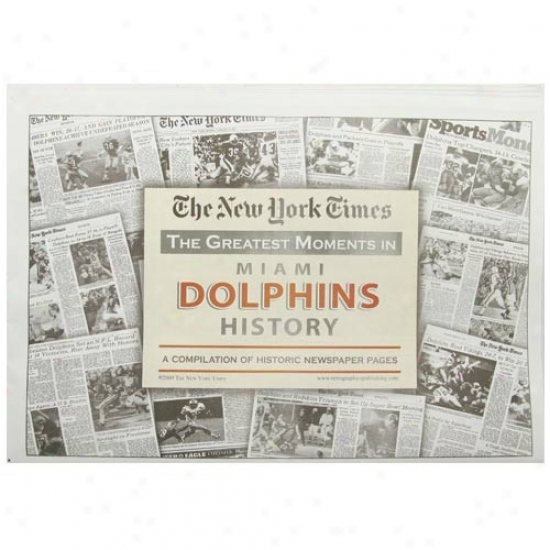 Miami Dolphins Greatest Moments Newspaper