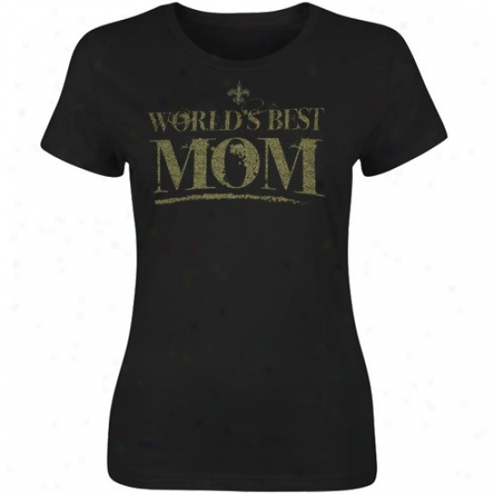 New Orleans Saint Shirt : New Orleans Saint Ladies Black World's Best Mom Shirt
