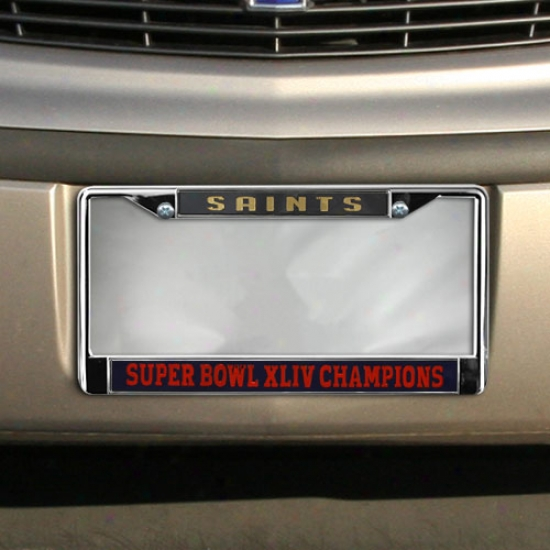 New Orleans Saints Super Bowl Xliv Champions Laser Chrome License Plate Frame
