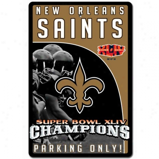 New Orleans Saints Super Bowl Xliv Champions Parking Sign