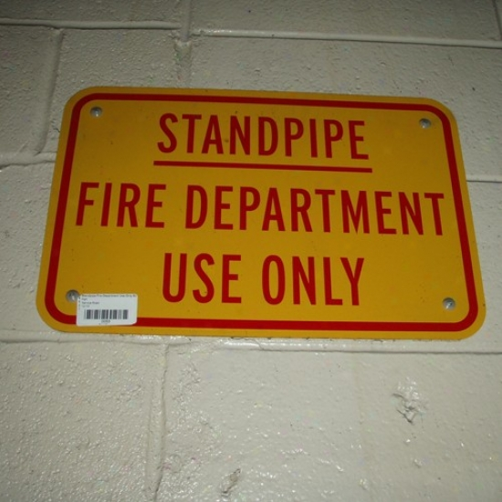New York Giants Stadium Standpipe Fire Dspartment Use Only Sign