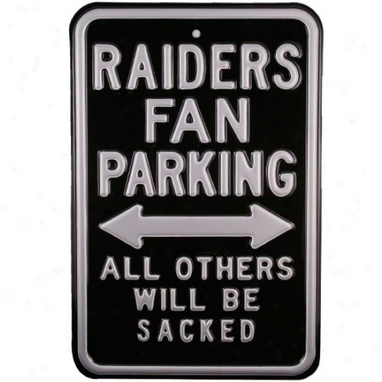 Oakland Raiders Black Steel Parking Sign