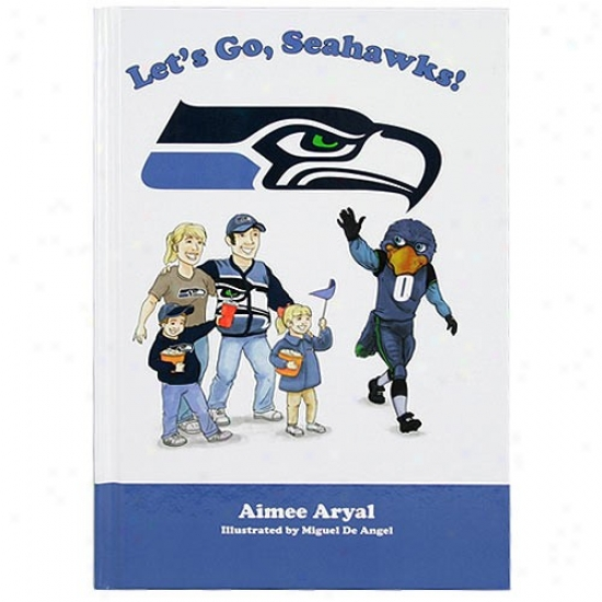 Seattle Seahawks Let's Reach Seahawks! Childrsn's Book