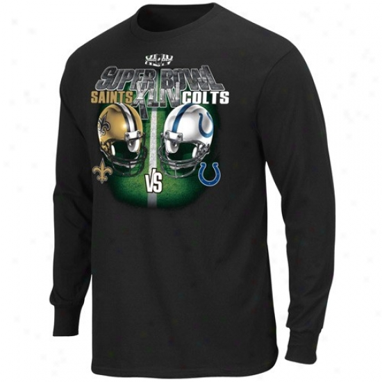 Super Bowl Commodities Apparell: New Orleans Saints Vs. Indianapolos Colts Super Bowl Xliv Bound Black Champion Challenge Long Sleeve Dueling T-shirt