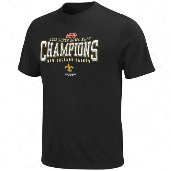 Super Bowl Merchandise Tshirts : New Orleans Saints Super Goblet Xliv Champions Black Champions Election Tshirts