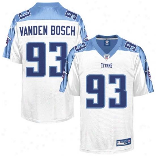 Tennessee Titan Jersey : Reebok Nfl Equipment Tennessee Titan #93 Kyle Vanden Bosch White Replica Jersey