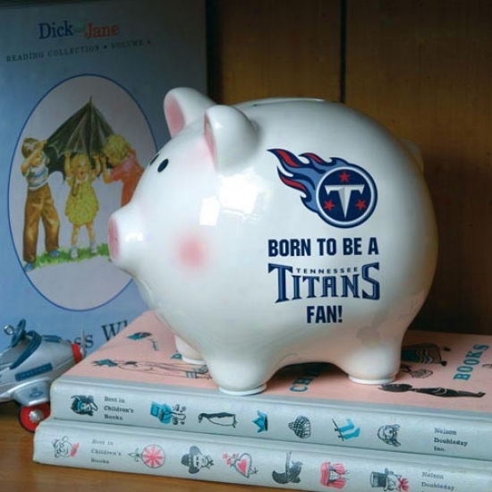 Tennessee Titans Born To Be Piggy Bank