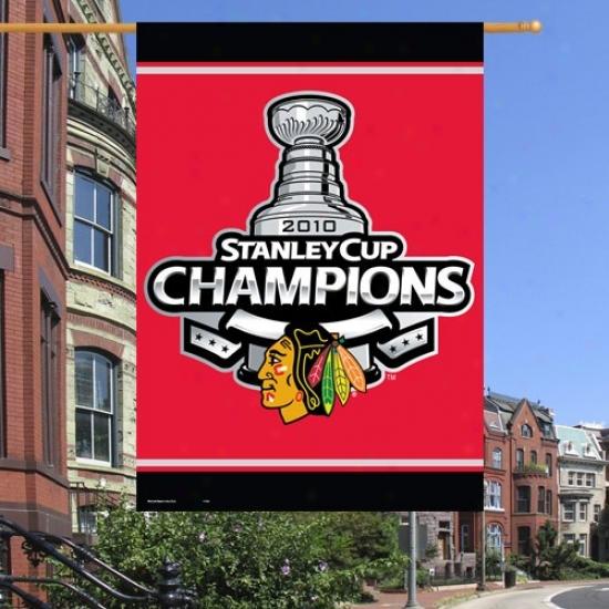 Chicago Black Hawks Hang loose : Chicago Black Hawks 2010 Nhl Stanley Cup Champions Vertical Flag Flag
