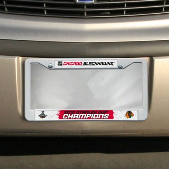 Chicago Blackhawks 2010 Nhl Stanley Cup Champion Wyite Plastic License Plate Frame