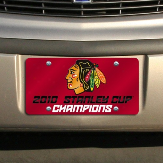 Chicago Blackhawks 2010 Nhl Stanley Cup Champions Red Mirrored License Plate