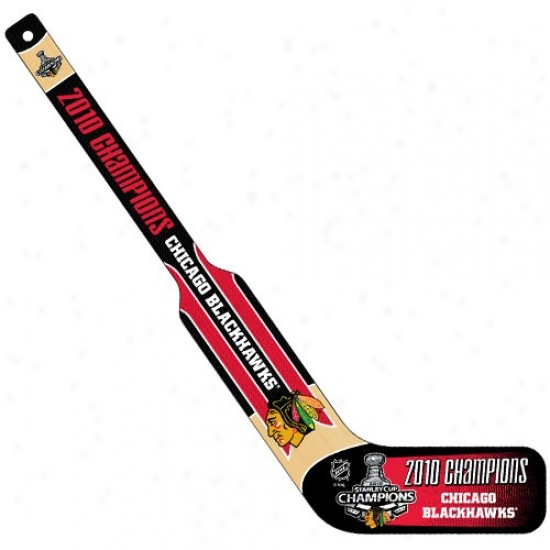 Chicago Blackhawks 2010 Nhl Stanley Cup Champions Mini Goalie Stick