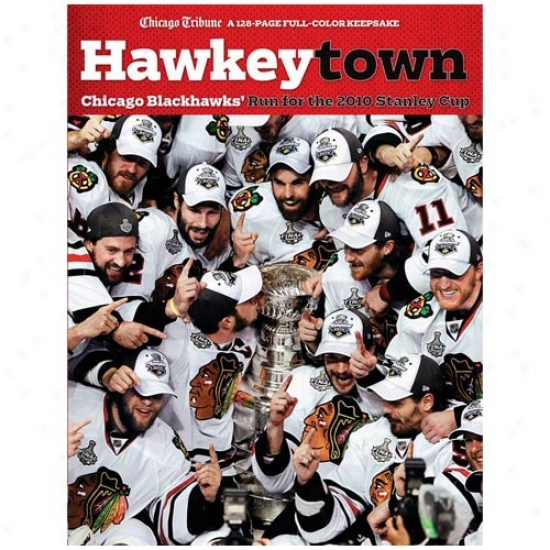 Chicago Blackhawks 2010 Nhl Stanley Chp Champions Hawkeytown Paperback Book
