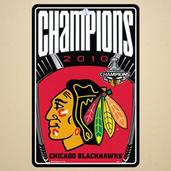 """chicago Blackhawks 2010 Nhl Stanley Cup Champions 7.25"""" X 11"""" Plastic Sign"""