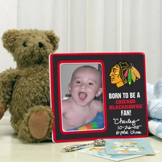Chicago Blackhawks Born To Be Picture Frame